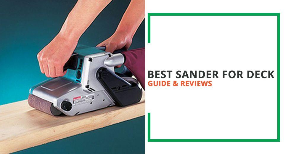 Best Sander For Deck