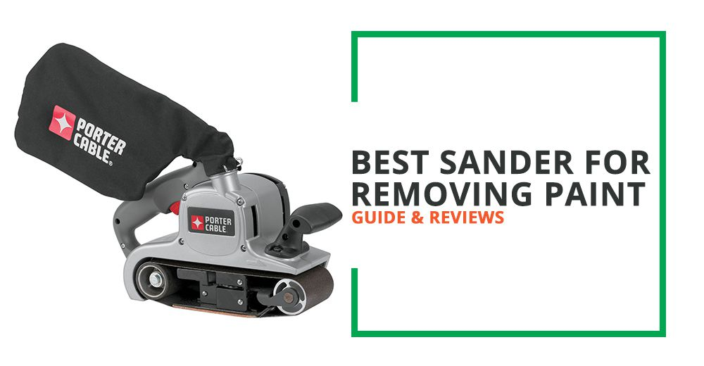 Best Sander For Removing Paint